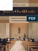 Rebecca_J._Lester_Jesus_in_Our_Wombs_Embodying_Modernity_in_a_Mexican_Convent_Ethnographic_Studies_in_Subjectivity__2005.pdf