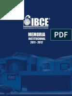 Memoria Institucional IBCE 2011 2012