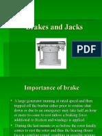 Brakes and Jacks