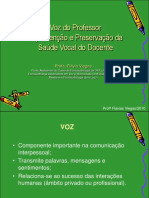 Voz Do Professor a Prevencao e Preservacao Da Saude Vocal de Docente