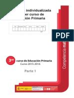Evaluación Individualizada Competencia Matemática. 1 y 2. 3º EP