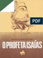 O Profeta Isaías - Peter W. Van de Kamp.pdf