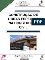 Construção de Obras Especiais Na Construção Civil