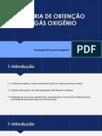 INDÚSTRIA DE OBTENÇÃO DO GÁS OXIGÊNIO.pptx