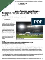De Projeto Ousado a Fracasso, As Razões Que Fizeram Da Primeira Liga Um Torneio Sem Sentido - Grêmio - ZH Esportes - Grêmio_ Últimas Notícias Do Esporte - Zero Hora