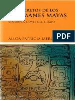 PATRICIA MERCIER. 2007. Los Secretos de los Chamanes Mayas. Viajeros a través del tiempo.pdf