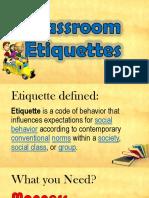 Classroom Etiquettes