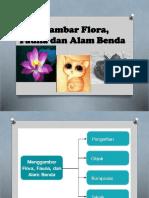 Menggambar Flora, Fauna dan Alam Benda.pptx