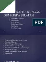 Ppt Kelompok 3 Stratigrafi Cekungan Sumatera Selatan