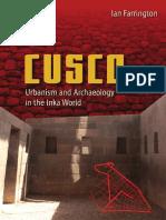 Ian Farrington - Cusco. Urbanism and Archaeology in the Inka World