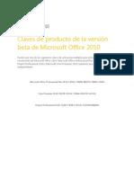 Claves de producto de la versión beta de Microsoft Office 2010