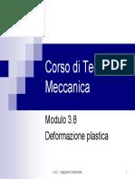 Corso Di Tecnologia Meccanica - Mod.3.8 Deformazione Plastica