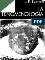 La Fenomenologia Lyotard Jean Francois PDF