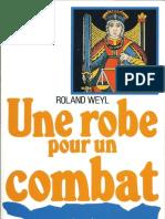 Roland Weyl Une Robe Pour Un Combat