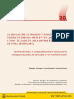 05__La Educación de Jóvenes y Adultos en La Ciudad de Buenos Aires Entre Los Años 2001 y 2010. El Caso de Los CENS (2013) (1)