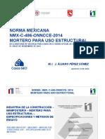 ponencia-mexico-cambio-para-siempre-desde-1985-norma-mexicana-nmx-c-486-onncce-2014-mortero-uso-estructural-alvaro-perez.pdf