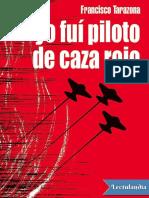 Yo fui piloto de caza rojo - Francisco Tarazona.pdf