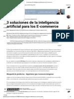 3 Soluciones de La Inteligencia Artificial Para Los E-commerce