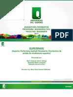 SUPERPAVE  (Superior Performing Asphalt Pavements, Pavimentos de asfalto de rendimiento superior)