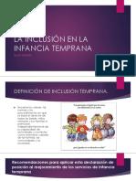 La Inclusión en La Infancia Temprana