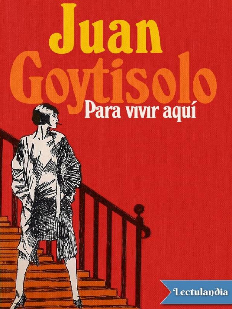 Para Vivir Aqui - Juan Goytisolo | Natureza | Lazer