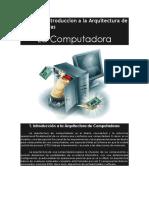 Unidad 1 Introduccion a La Arquitectura de Computadoras
