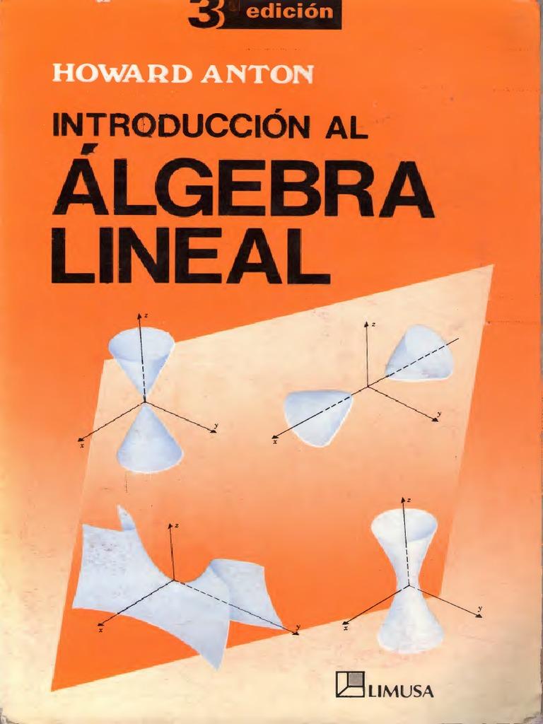 ALGEBRA LINEAL - HOWARD ANTON 1509404980
