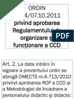 Ordin 5554 Din 07.10.2011 Regulament de Organizare Si Functionare a CCD - Sinteza