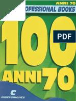 AAVV - 100 Anni 70