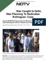 Al-Qaeda Man Caught in Delhi, Was Planning to Radicalise Rohingyas_ Cops