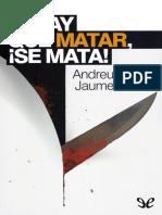Martin, Andreu & Ribera, Jaume - [Esquius 4] Si hay que matar, se mata [9027] (r1.0).epub