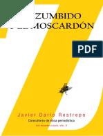 Libro 'El Zumbido y El Moscardón. Volumen II' de Javier Darío Restrepo