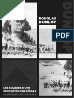 Douglas Dunlop, les ravages d'une éducation coloniale