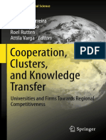Frank Lasch, Frank Robert, Frédéric Le Roy, Roy Thurik Auth., João J.M. Ferreira, Mário Raposo, Roel Rutten, Attila Varga Eds. Cooperation, Clusters, And Knowledge Transfer Universities and Firms Towards Region