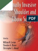 Minimally Invasive Shoulder and Elbow Surgery - W. Levine, Et Al., (Informa, 2007) WW