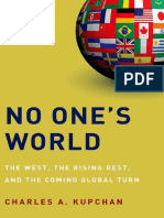 No One World. the West, The Rising Rest, And the Coming Global Turn.