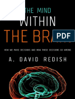 The Mind within the Brain How We Make Decisions and How those Decisions Go Wrong_.pdf