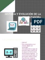 Historia y Evolución de La Computadora