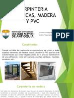 Carpinteria Madera , Metal , y Pvc