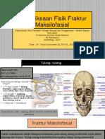 Martha - Pemeriksaan Fisik Fraktur Maksilofasial