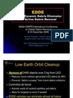 """ EDDE ElectroDynamic Debris Eliminator For Active Orbital Debris Removal"""