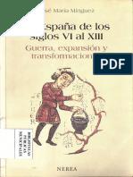 76fab77d2 La España De Los Siglos VI Al XIII Guerra Expansion y Transformaciones J  Minguez Nerea 2004