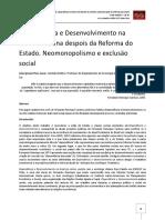 Dependência e Desenvolvimento Na América Latina Despois Da Reforma Do Estado. Neomonopolismo e Exclusäo Social