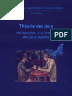 Alain Plagne, Claude Sabbah, Nicole Berline Théorie des jeux  Introduction à la théorie des jeux répétés