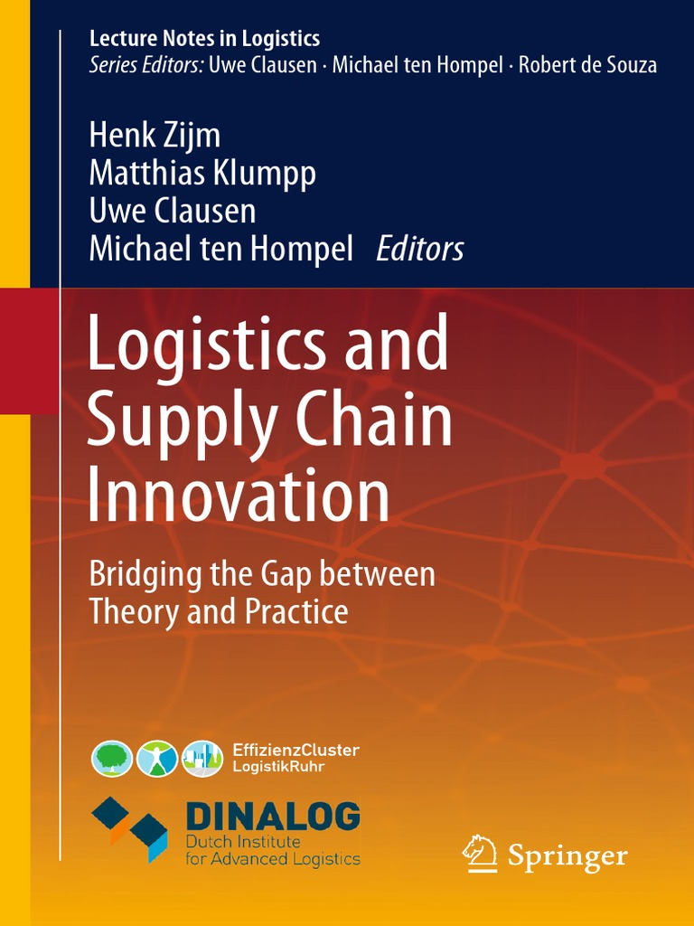 Logistics and supply chain innovation bridging the gap between logistics and supply chain innovation bridging the gap between theory and practicepdf logistics supply chain management fandeluxe Images