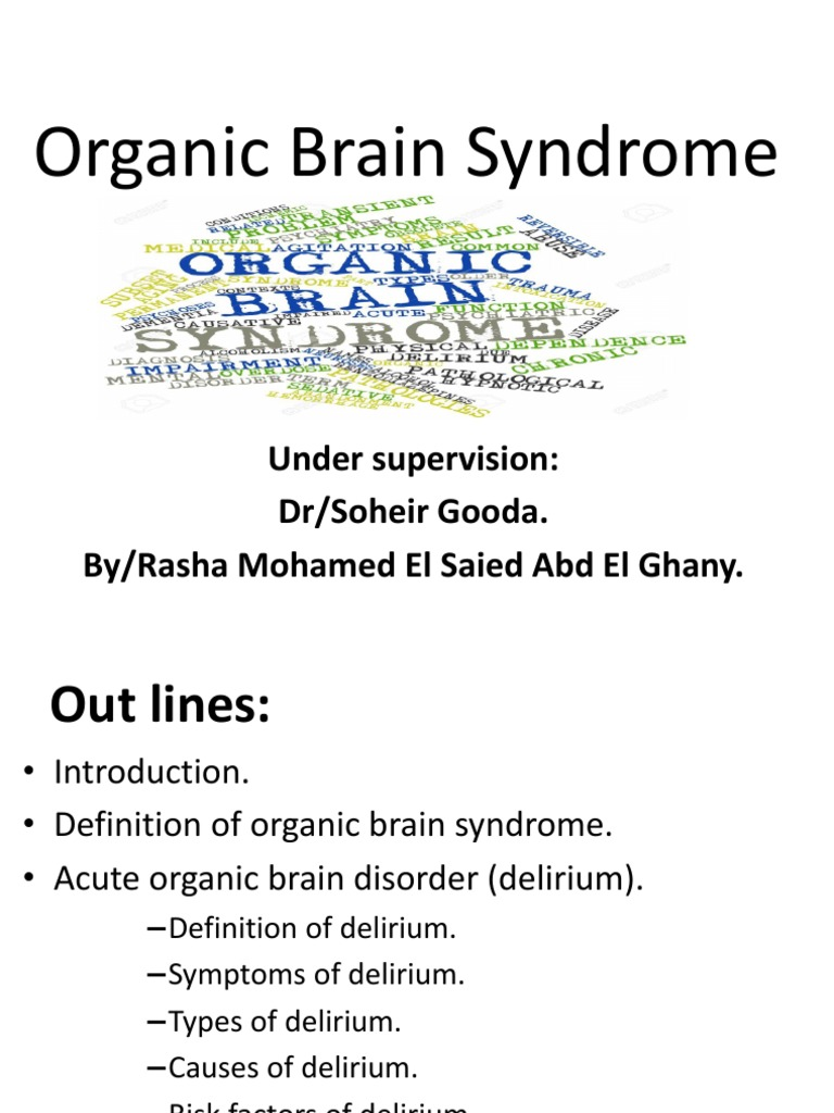organic brain syndrome is most accurately defined as