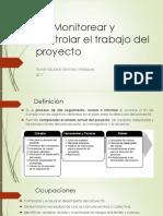 4.4 Monitorear y Controlar El Trabajo Del Proyecto