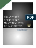 Transporte Operacion y Mantenimiento de Gasoductos