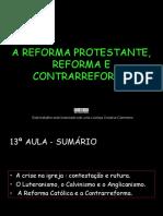 n - A Reforma Protestante, Reforma e Contrarreforma