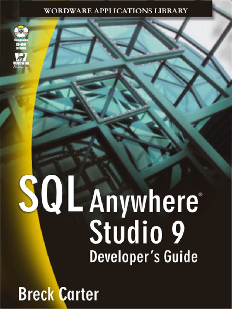 SQL Anywhere Studio 9 Developer's Guide pdf | Databases